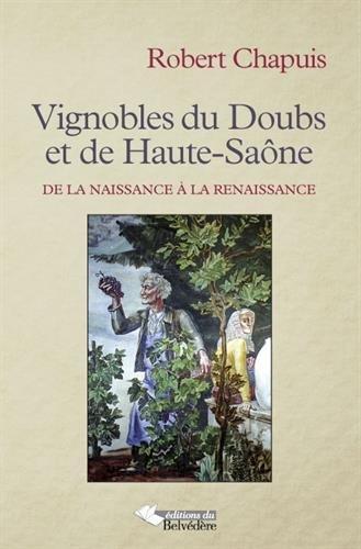 Vignobles du Doubs et de Haute-Saône par CHAPUIS ROBERT