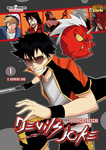 Devil's Joke 1 : STREET FIGHTING DEMON MANGA (Mangasenpai) di Federico Freschi