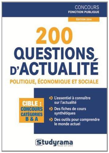200 questions d'actualité politique...