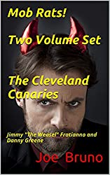 Mob Rats! Two Volume Set The Cleveland Canaries: Jimmy
