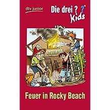 Die Drei? Kids 23-feuer in Rocky Beach by Ulf Blanck (2010-06-01)