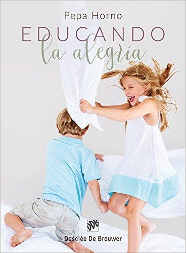 Educando la alegría (AMAE) eBook: Pepa Horno Goicoechea: Amazon.es ...