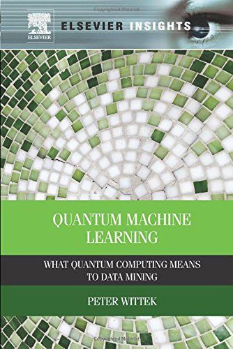 Quantum Machine Learning: What Quantum Computing Means to Data Mining