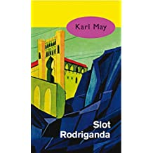 Slot Rodriganda (Karl May)