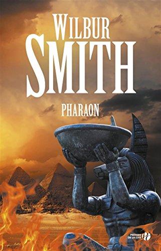 Pharaon par Wilbur SMITH