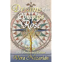 Dreams of the Compass Rose by Vera Nazarian (2013-03-20)