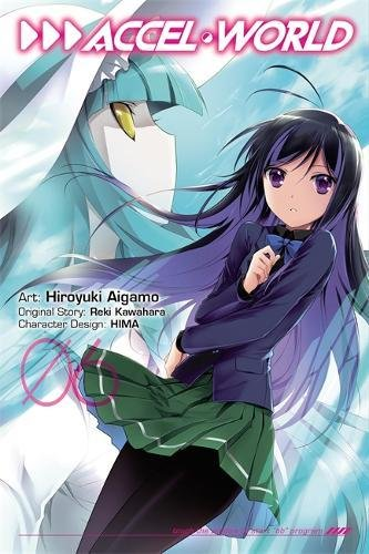 Accel World Vol. 6 (Manga)