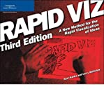 [(Rapid Viz: A New Method for the Rapid Visualitzation of Ideas)] [Author: Kurt Hanks] published on (March, 2006)