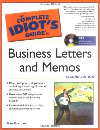 The Complete Idiot's Guide to Business Letters And Memos