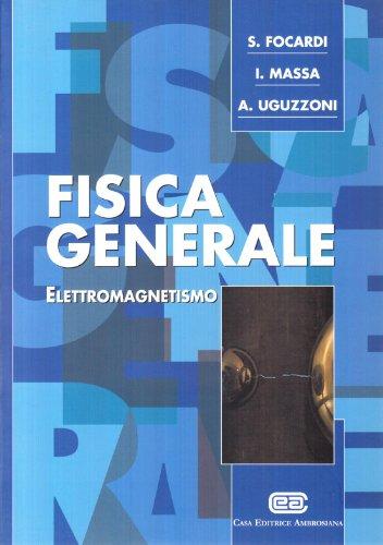 Fisica generale 2. Elettromagnetismo