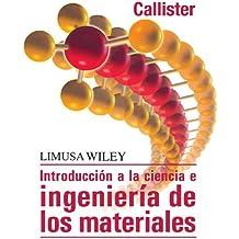 Introducción A La Ciencia E Ingeniería De Los Materiales - 2ª Edición