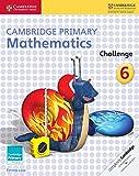 Cover of: Cambridge Primary Mathematics Challenge 6 | Emma Low