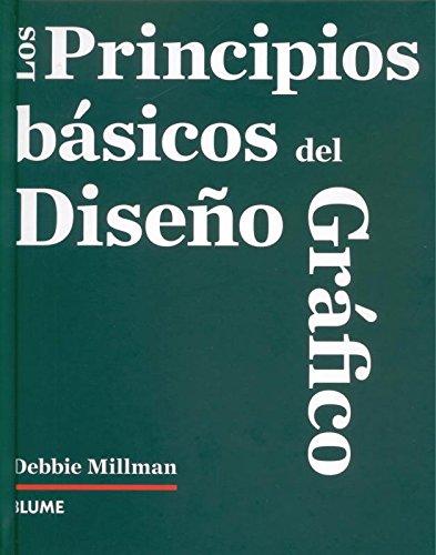 Descargar Libro Libro Los principios básicos del diseño gráfico de Debbie Millman