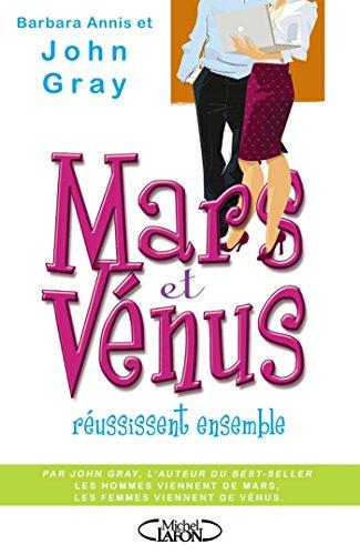 Mars et Vénus réussissent ensemble par Barbara Annis