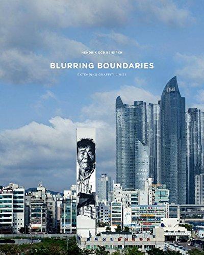 Blurring Boundaries : Extending the Limits of Graffiti