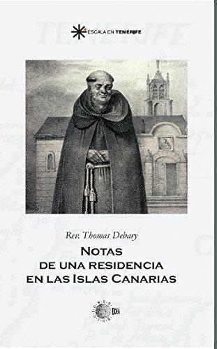 Notas de una residencia en las islas canarias (Escala en Tenerife) por Thomas Debary