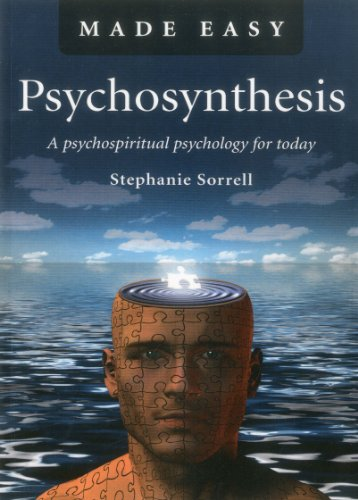 Psychosynthesis Made Easy