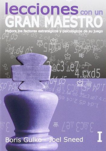 Lecciones con un gran maestro: Lecciones De Un Gran Maestro - Volumen I: 1