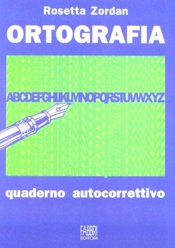 Parole in regola. Ortografia, quaderno autocorrettivo. Per la Scuola media