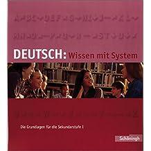 Deutsch: Wissen mit System: Die Grundlagen für die Sekundarstufe I