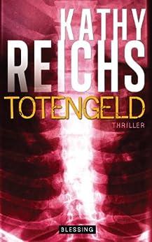 Totengeld (Die Tempe-Brennan-Romane 16)