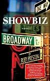 Showbiz, A Novel (English Edition)