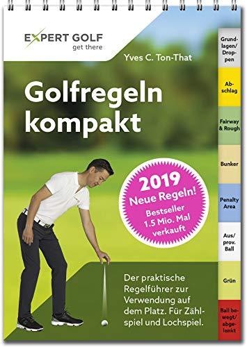 Golfregeln kompakt 2019: Der pra...