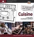 Le guide de mon projet cuisine : Plan...