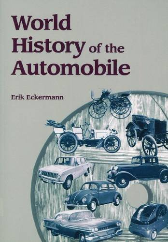 World History of the Automobile (Premiere Series Books)