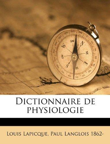 Dictionnaire de Physiologie Volume 9