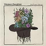 Songtexte von Western Daughter - Driftwood Songs