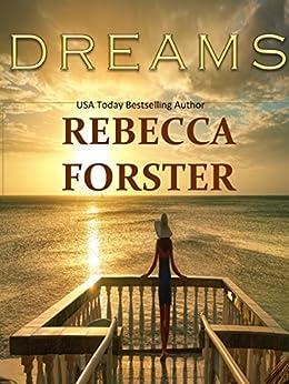 DREAMS (romance) (English Edition) par [Forster, Rebecca]