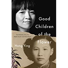 Good Children of the Flower (English Edition)