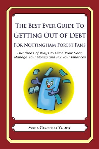 The Best Ever Guide to Getting Out of Debt For Nottingham Forest Fans