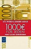 Expert Marketplace -  Götz Wolfgang Werner  - 1.000 Euro für jeden: Freiheit. Gleichheit. Grundeinkommen
