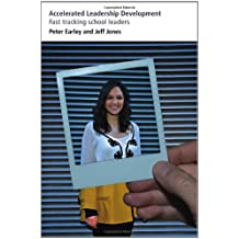 Accelerated Leadership Development: Fast tracking school leaders (Bedford Way Papers)