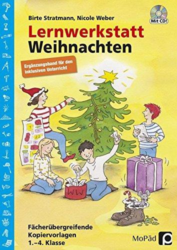 Lernwerkstatt Weihnachten - Ergänzungsband: Ergänzungsband für den inklusiven Unterricht in Klasse 1-4 (Lernwerkstatt Sachunterricht)