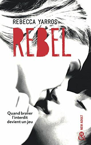 Rebel : Après Wilder et Nova, la suite de la série New Adult tant attendue - Les Renegades T3 (&H)
