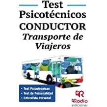 Test Psicotécnicos. Conductor. Transporte de Viajeros. (OPOSICIONES)