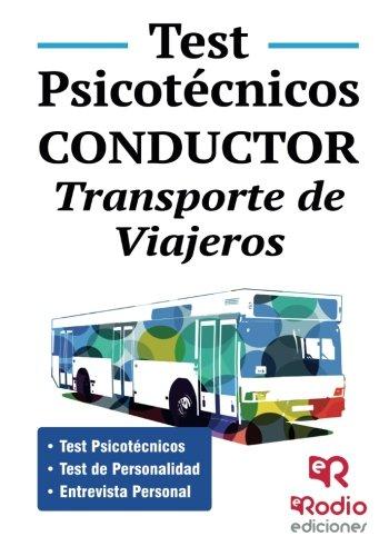Test Psicotécnicos. Conductor. Transporte de Viajeros. (OPOSICIONES) por PSICOACTIVA 2013