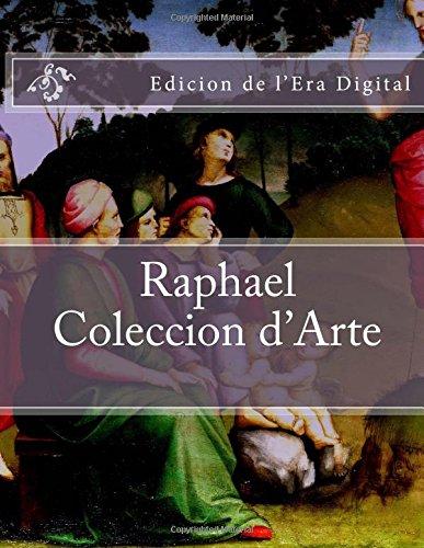 Raphael - Coleccion d'Arte: Edicion de l'Era Digital por Julien Coallier