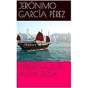 PEREGRINAJE DEL ALMA SOLA (Spanish Edition)