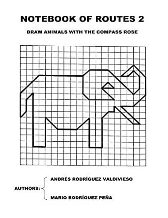 Notebook of Routes 2: Draw Animals with the Compass Rose