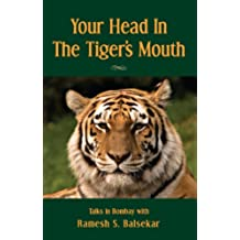 Your Head In The Tiger's Mouth (English Edition)