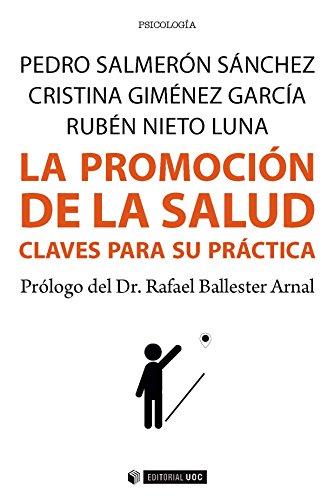 La promoción de la salud. Claves para su práctica (Manuales)