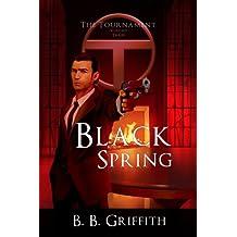 Black Spring (The Tournament, #3) (The Tournament Series)