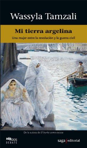 Mi tierra argelina (Híbridos) por Wassyla Tamzali