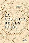 La acústica de los iglús par Sánchez