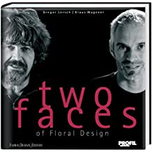 Two faces: of Floral Design