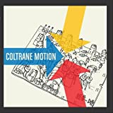 Songtexte von Coltrane Motion - Songs About Music